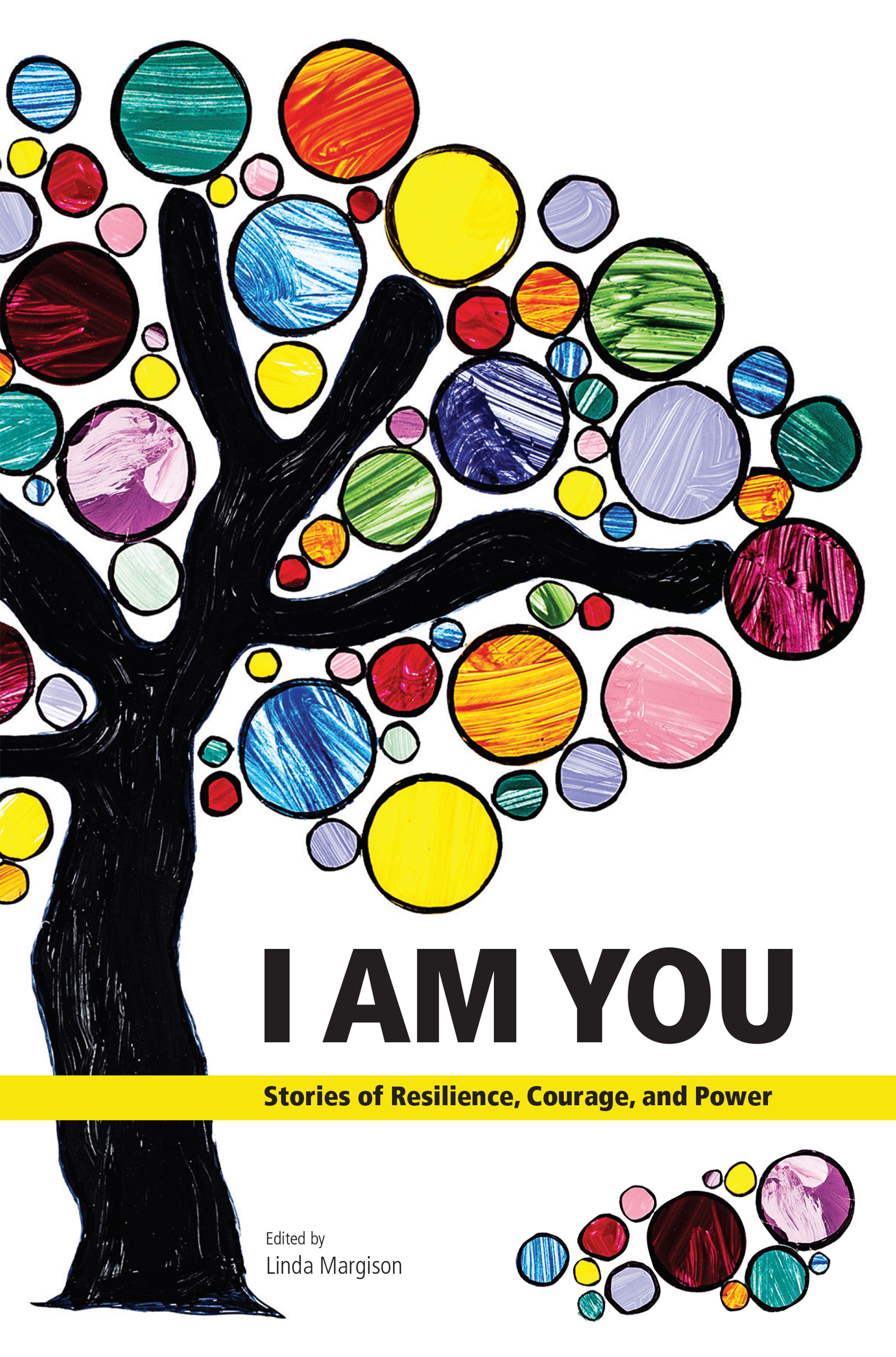 I Am You: Stories of Resilience, Courage, and Power